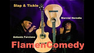FLAMENCOMEDY (part one) Antonio Forcione - Marcial Heredia