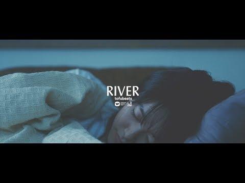 tofubeats「RIVER」 (09月03日 23:30 / 15 users)