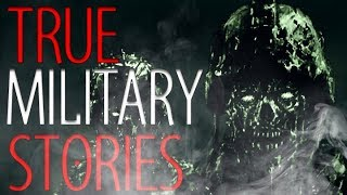21 True Scary Military Horror Stories