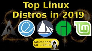Top 5 Linux Distros for 2019