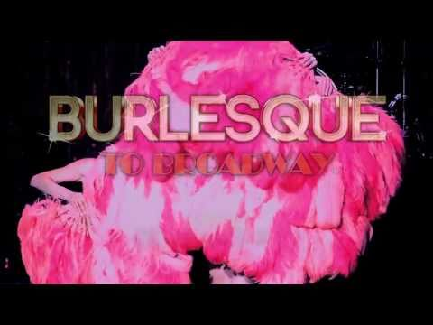 Burlesque To Broadway