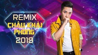 Bên Nhau Thật Khó Remix - Châu Khải Phong Remix 2019   Nhạc Dj Remix   LK Nhạc Trẻ Remix 2019