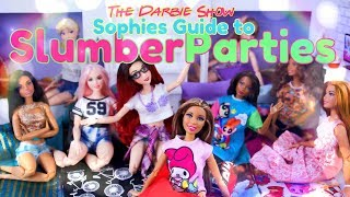The Darbie Show: Sophie's Guide to Slumber Parties the Do's and Dont's of Sleep Overs