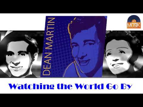 Dean Martin - Watching The World Go By