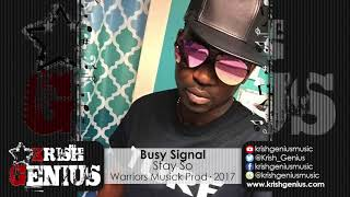 Download Lagu Busy Signal - Stay So [New Box Riddim] October 2017 Gratis STAFABAND