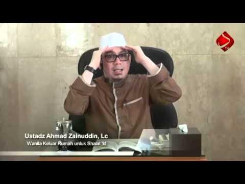 Wanita Keluar Rumah Untuk Shalat 'Id - Ustadz Ahmad Zainuddin, Lc