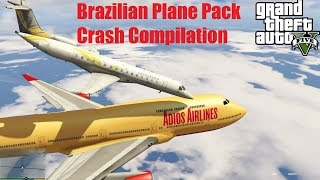 GTA V: Squadron of Smoke Brazilian Plane Pack 2016 Crash Compilation