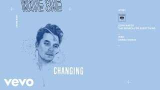 John Mayer - Changing (Audio)