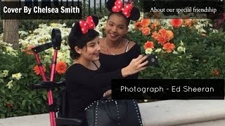 Photograph - Ed Sheeran Cover by Chelsea Smith   Our Special Friendship