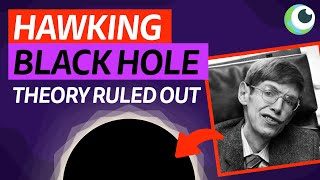 Stephen Hawking theory about black holes and dark matter is RULED OUT
