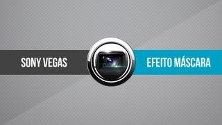 Tutoriais Sony Vegas