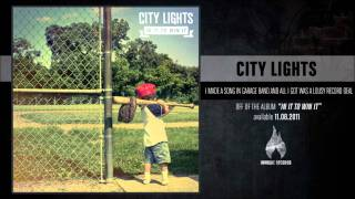 Watch City Lights I Made A Song On Garage Band And All I Got Was This Lousy Record Deal video