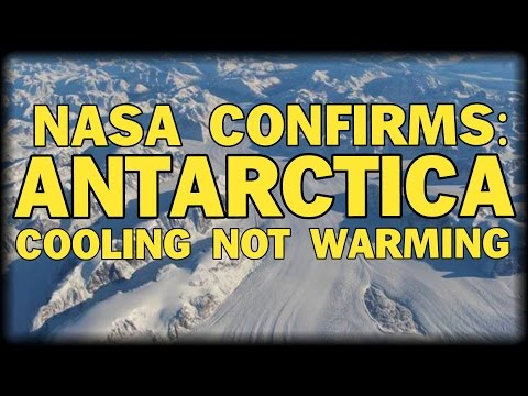 NASA CONFIRMS: ANTARCTICA COOLING NOT WARMING
