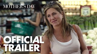 Mother's Day - Official Trailer - #MothersDayMovie in theaters April 29