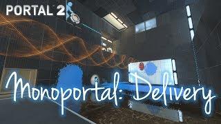 [Portal 2] Monoportal: Delivery