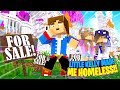 Minecraft LITTLE KELLY MADE ME HOMELESS w/ LITTLE CARLY!!