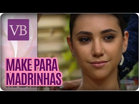 Maquiagem para madrinhas de casamento - Você Bonita  (24/05/16)