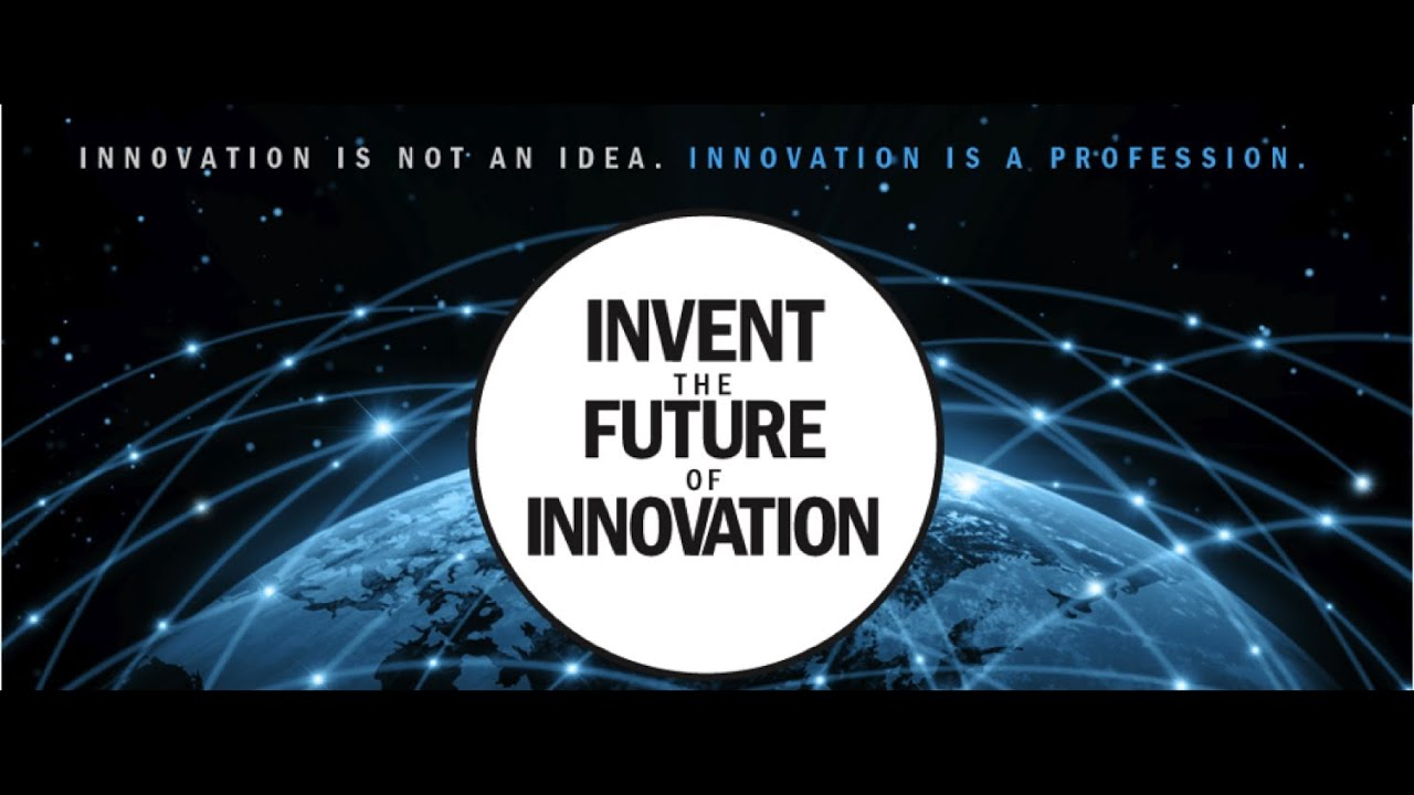 Invent The Future Invent The Future of