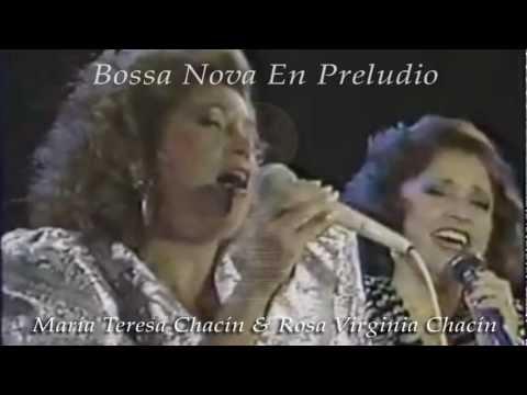 Bossa Nova En Preludio - Rosa Virginia & María Teresa Chacín