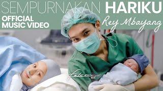 Rey Mbayang - Sempurnakan Hariku ( )