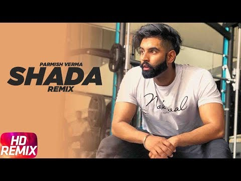 Shada | Remix | Parmish Verma | Desi Crew | Latest Remix Song 2018 | Speed Records thumbnail