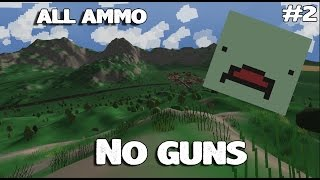 All ammo No guns (unturned)