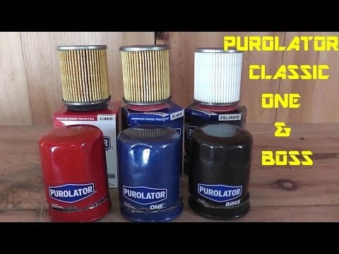 Purolator Classic - Purolator One - Purolator Boss Oil Filter Review