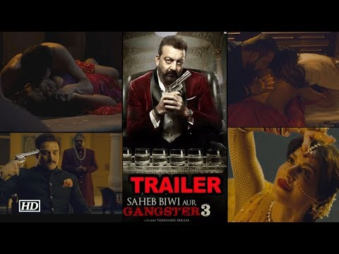 Saheb, Biwi Aur Gangster 3  | 11 Interesting Facts | Sanjay Dutt |Jimmy Shergill  |Chitrangada