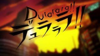 Why You Should Watch Durarara!! [Review]