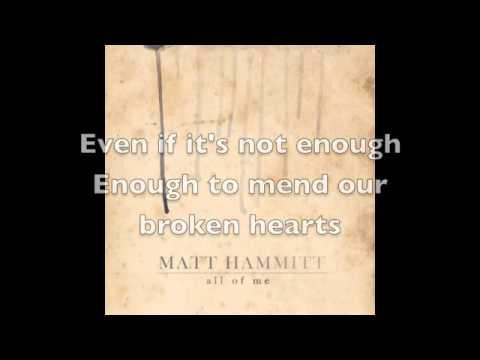 Matt Hammitt - All Of Me