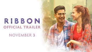 Ribbon Official Trailer | Releasing November 03 | Kalki Koechlin, Sumeet Vyas