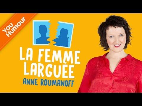 Anne Roumanoff : la femme larguée et ses ex