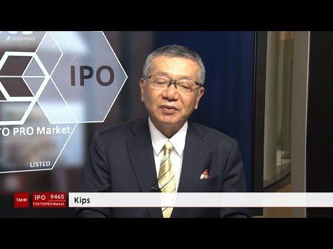 Kips[9465]TOKYO PRO Market IPO