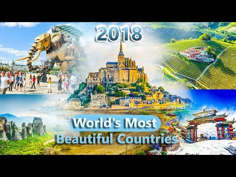 Top 5 World's Most Beautiful Countries | 2018