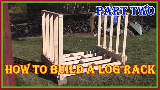 HOW TO BUILD A FIREWOOD/LOG  RACK PART 2 - LINK IN DESCRIPTION TO PART ONE