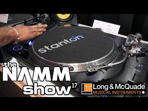 L&M @ NAMM 2017: Stanton DJ Turntables & Headphones