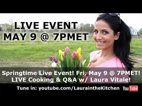 Springtime (was) LIVE Cooking & Q&A Event! - YouTube