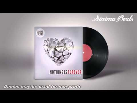 Nothing is Forever Instrumental with Hook (Urban/Pop Piano Beat w Trap breakdown 2014) Sinima Beats