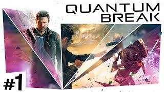 Quantum Break #1 - The Beginning
