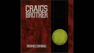 Watch Craigs Brother Who Am I video