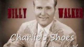 Watch Billy Walker Charlies Shoes video