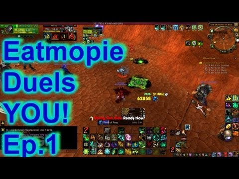 Eatmopie 5.3 Windwalker Monk Duels vs You and Some Commentary  Ep. 1