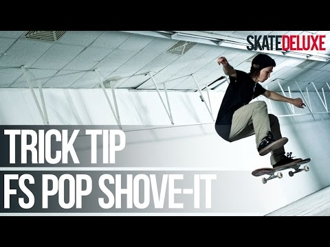 FS Pop Shove It | Skateboard Trick Tip | Français/French | skatedeluxe