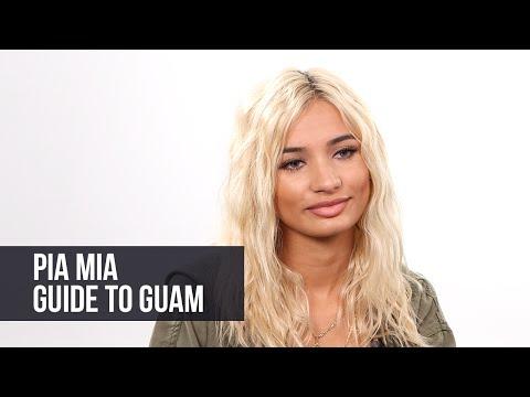 Pia Mia's Guide To Guam