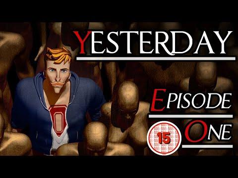 FROM YESTERDAY  Yesterday  Episode 1