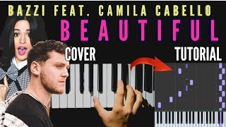 Bazzi - Beautiful feat. Camila Cabello | Piano Cover +  Synthesia Tutorial