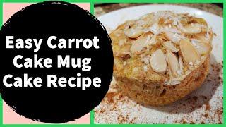 Easy Carrot Cake Mug Cake Recipe by Risa