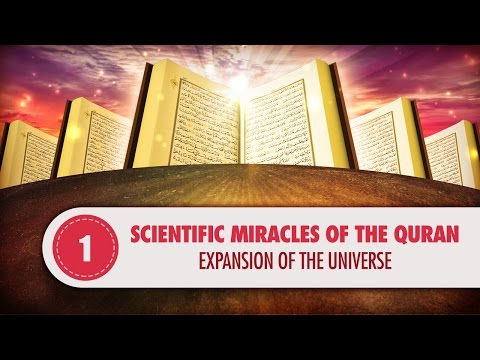 Scientific Miracles of the Quran - 1, Expansion of the Universe