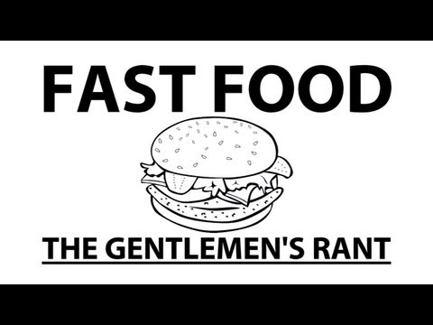 Fast Food - The Gentlemen s Rant