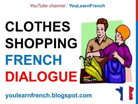 French Lesson 155 - Shopping Buying clothes - Dialogue Conversation + English subtitles